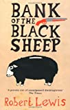 Robert Lewis Bank Of The Black Sheep (Robin Llywelyn Trilogy 3)