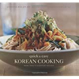 Quick and Easy Korean Cooking (Gourmet Cook Book Club Selection)