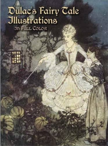Dulac's Fairy Tale Illustrations in Full Color (Dover Fine Art, History of Art)