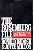 The Rosenberg File: A Search for the Truth