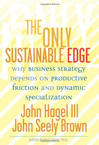 The Only Sustainable Edge: Why Business Strategy Depends...
