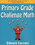 Primary Grade Challenge Math [Paperback]