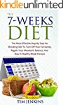 The 7-Weeks Diet: The Most Effective...