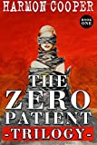 img - for The Zero Patient Trilogy (Book One): A Sci-Fi Dystopian Series (Volume 1) book / textbook / text book
