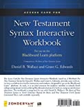 img - for Access Card for New Testament Syntax Interactive Workbook: For Use on the Blackboard Learn Platform book / textbook / text book