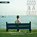 Good in a Crisis: A Memoir | Margaret Overton