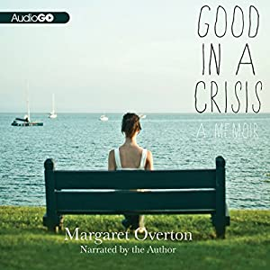 Good in a Crisis Audiobook