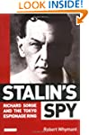 Stalin's Spy: Richard Sorge and the T...