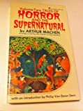 TALES OF HORROR AND THE SUPERNATURAL. Volume Two (0523008929) by Machen, Arthur
