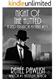 Night of the Hunted: A Reed Ferguson Mystery (A Private Investigator Mystery Series - Crime Suspense Thriller Book 11)