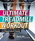 The Ultimate Treadmill Workout: Run Right, Hurt Less, and Burn More With Treadmill Interval Training available at Amazon for Rs.760.9