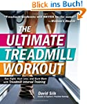 The Ultimate Treadmill Workout: Run R...