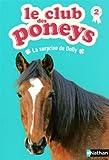 """Afficher """"Le Club des poneys n° 2 surprise de Dolly (La)"""""""