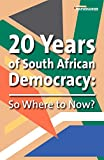 img - for 20 Years of South African Democracy: So Where to Now? book / textbook / text book