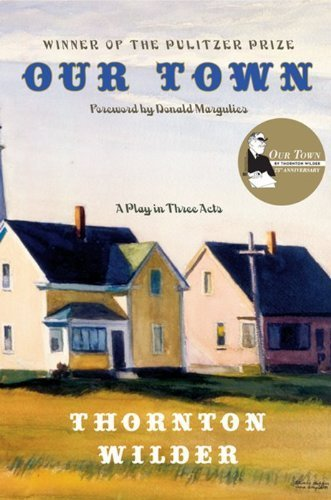 an analysis of our town a play by thornton wilder Our town our town, by thornton wilder is a play that takes place in a small fictional town of grover's corner, new hampshire beginning in 1901 and ending in 1913.