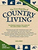 img - for The Encyclopedia of Country Living, 40th Anniversary Edition: The Original Manual of Living Off the Land & Doing It Yourself by Emery, Carla (2012) Paperback book / textbook / text book
