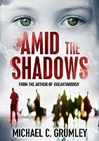 Amid the Shadows (English Edition)