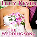 The Wedding Song: Four Weddings and a Fiasco, Book 3 Audiobook by Lucy Kevin Narrated by Eva Kaminsky