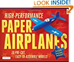 High-Performance Paper Airplanes Kit:...