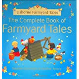The Complete Book of Farmyard Talesby Heather Amery