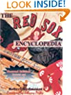 The Red Sox Encyclopedia: Second Edition