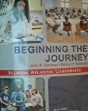 img - for Beginning the Journey (Your College Experience Florida Atlantic University) book / textbook / text book