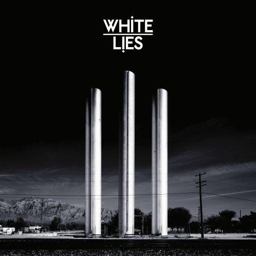 White Lies - To Lose My Life . . . - Zortam Music