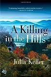 A Killing in the Hills (Bell Elkins Novels)