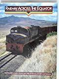 img - for Railway across the Equator: the story of the East Africa Line book / textbook / text book