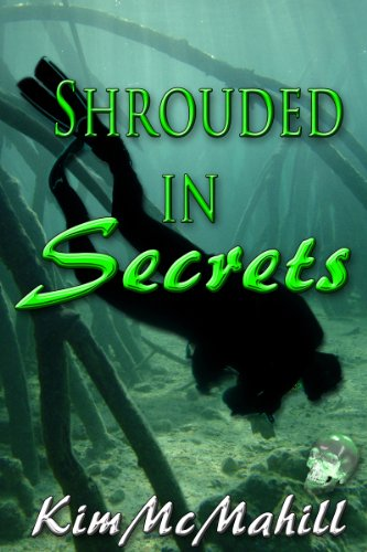 Book: Shrouded in Secrets by Kim McMahill