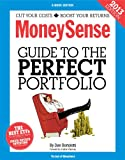 img - for The MoneySense Guide to the Perfect Portfolio (2013 Edition) book / textbook / text book