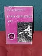Early Christian Art by Eduard Syndicus