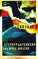 The Forsaken (Every Man Series)