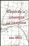 A history of Upminster and Cranham (0860254054) by Drury, John