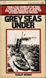 Grey Seas Under-Canada (0345253280) by Mowat, Farley