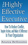 The Highly Effective Executive: How T...