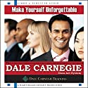 Make Yourself Unforgettable: The Dale Carnegie Class-Act System Audiobook by  The Dale Carnegie Organization
