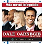 Make Yourself Unforgettable: The Dale Carnegie Class-Act System |  The Dale Carnegie Organization