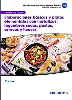 UF0066 Elaboraciones básicas y platos elementales con