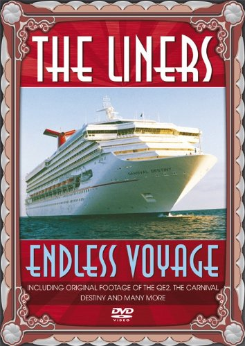 The Liners - Endless Voyage [DVD]