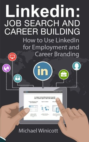 Linkedin-Job-Search-and-Career-Building-How-to-Use-LinkedIn-for-Employment-and-Career-Branding