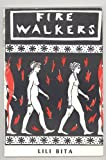 img - for Fire Walkers Lili Bita Translated From the Greek AUTOGRAPHED book / textbook / text book