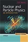 img - for Nuclear and Particle Physics: An Introduction book / textbook / text book