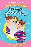 Princess Mirror-Belle (Princess Mirror Belle Book 1)