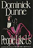 People Like Us (0517074621) by Dominick Dunne