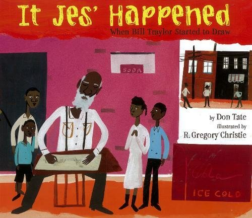 It Jes Happened When Bill Traylor Started to Draw [Don Tate] (Tapa Dura)