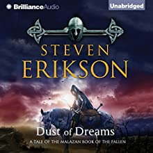 Dust of Dreams: Malazan Book of the Fallen, Book 9 (       UNABRIDGED) by Steven Erikson Narrated by Michael Page