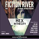 img - for Fiction River: Hex in the City: An Original Anthology Magazine, Volume 5 book / textbook / text book
