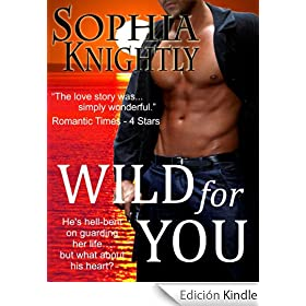 Wild for You: Tropical Heat Series, Book 1 (Tropical Heat Series, Book One)