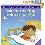 Sweet Dreams/Dulces Suenos (My Family/ Mi Familia)